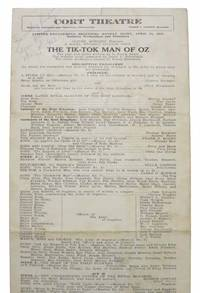 The TIK - TOK MAN Of OZ.  Cort Theatre.  Limited Engagement, Beginning Monday Night, April 21, 1913