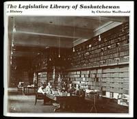 image of THE LEGISLATIVE LIBRARY OF SASKATCHEWAN:  A HISTORY.
