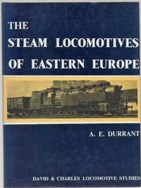 image of The Steam Locomotives of Eastern Europe