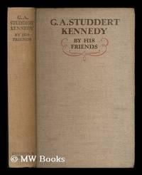 G. A. Studdert Kennedy by his friends