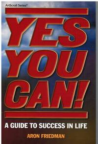image of Yes You Can! A Guide to Success in Life!