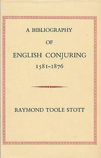 A Bibliography of English Conjuring 1581-1876. Signed limited edition