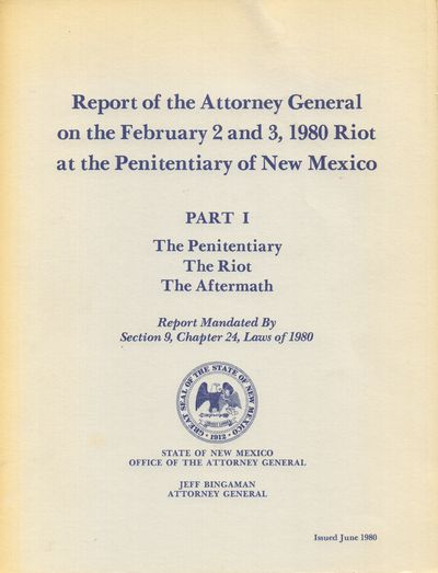 Santa Fe, NM: State of New Mexico Office of the Attorney General. Very Good. 1980. Softcover. Comple...
