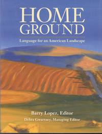 image of Home Ground: Language for an American Landscape