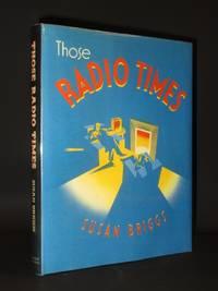 Those Radio Times [SIGNED]
