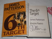 The 6Th Target: Signed by  (And Maxine Paetro)  James - Signed First Edition - 2007 - from skylarkerbooks and Biblio.com
