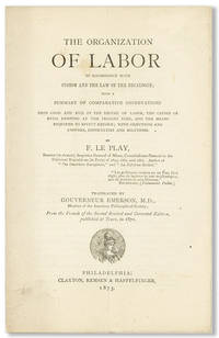 [Prospectus for] The Organization of Labor in accordance with custom and the law of the decalogue; with a summary of comparative observations upon good and evil in the regime of labor, the causes of evils existing at the present time, and the means required to effect reform; with objections and answers, difficulties and solutions [cover title]