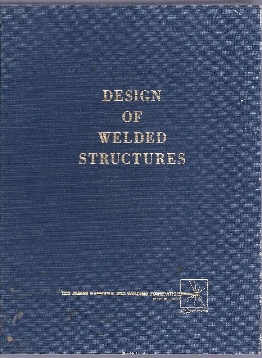 design of welded structures omer w. blodgett