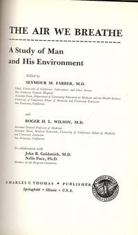 THE AIR WE BREATHE: A STUDY OF MAN AND HIS ENVIRONMENT