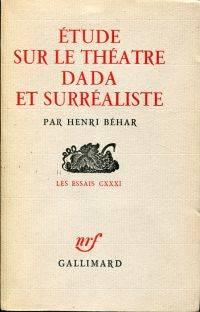 Étude sur le théâtre dada et surréaliste.