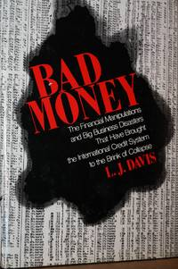 Bad Money  Big Business Disasters in the Age of a Credit Crisis