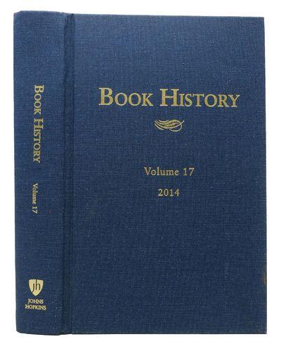 Baltimore, Maryland: Johns Hopkins University Press, 2014. 1st Edition. Original publisher's blue cl...