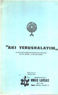 image of AKI YERUSHALAYIM. Revista de Emisión en Djudeo-Espanyol de Kol Israel-la boz de Israel./n° 11/ 1981