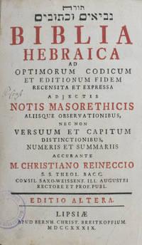 Biblia Hebraica ad Optimorum Codicum et Editionum Fidem Recensita et Expressa Adjectis Notis Masorethicis Aliisque Observaionibus nec non Versuum et Captitum Distinctionibus, Numeris et Summariis