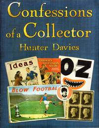image of Confessions of a Collector : Or, How to Be a Part-time Treasure Hunter
