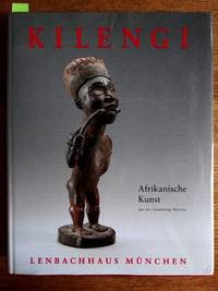 Kilengi: Afrikanische Kunst aus der Sammlung Bareiss