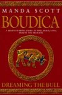Boudica Dreaming the Bull Book 2 *SIGNED, 2 versions of dustwrapper*