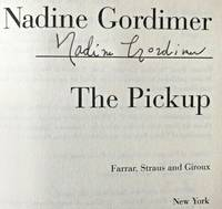 THE PICKUP – A NOVEL (SIGNED) by  2014)  1923 - July 13 - Signed First Edition - Sept 12, 2001 - from Charm City Books (SKU: BS13687)