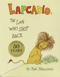 image of The Uncle Shelby's Story of Lafcadio, the Lion Who Shot Back