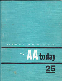 AA Today: A Special Publication By the AA Grapevine Commemorating the 25th Anniversary of Alcoholics Anonymous