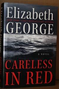 Careless in Red  A Novel
