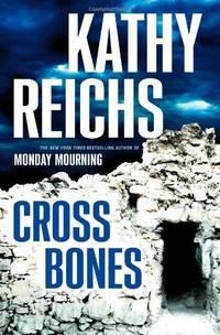 Cross Bones (Temperance Brennan Novels)