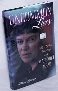 image of Uncommon Lives: My Lifelong Friendship with Margaret Mead