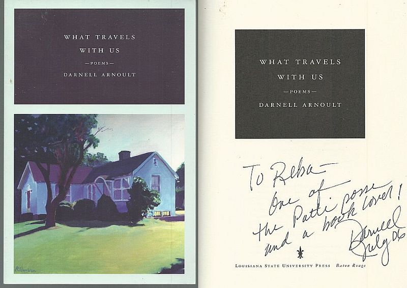WHAT TRAVELS WITH US Poems, Arnoult, Darnell