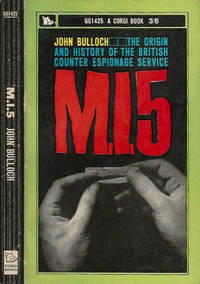 M.I. 5 - The origin and historyof the British Counter espionage service