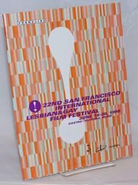 Twenty-second San Francisco International Lesbian and Gay Film Festival: June 18-28, 1998. Castro Theater.Roxie Cinema.Victoria Theater