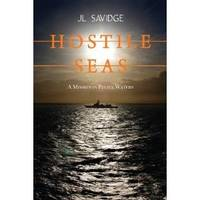 Hostile Seas by J L Savidge - Paperback - from SeaWaves Press and Biblio.com