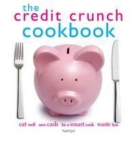 The Credit Crunch Cookbook
