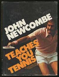 John Newcombe Teaches You Tennis: The Family Tennis Book