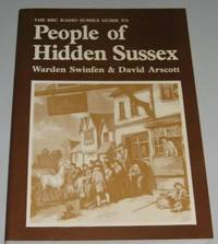 The People of Hidden Sussex: the Bbc Radio Guide To