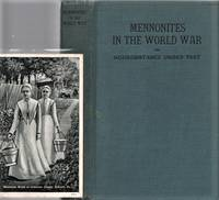 MENNONITES IN THE WORLD WAR, OR NONRESISTANCE UNDER TEST