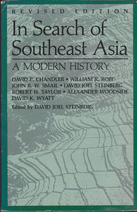 In Search of Southeast Asia: A Modern History