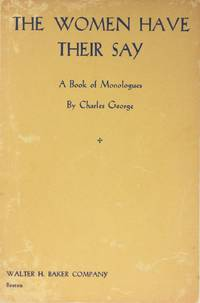 image of The Women Have Their Say: Book of Monologues