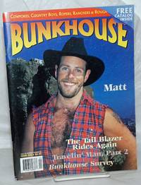 image of Bunkhouse: issue 20, Fall 1998: Matt plus Bush Creek Media catalogue