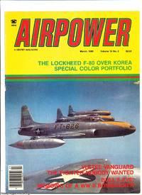 AIRPOWER: Volume 15 No.2 Contains The Lockheed F-80 over Korea special Colour Portfolio
