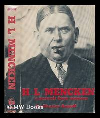 H. L. Mencken, a Portrait from Memory