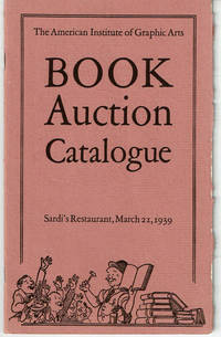 image of THE FIFTH BOOK AUCTION. Sardi's Restaurant....Tuesday Evening, March 21, 1939.