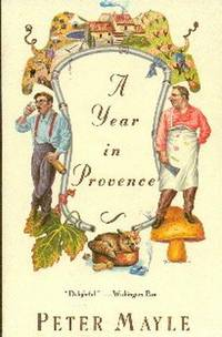 A Year In Provence by  Peter.   Drawings by Judith Clancy Mayle - Paperback - First  Edition - 1991 - from Gilt Edge Books (SKU: B558)