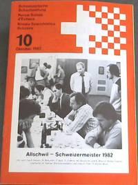 image of Schweizerische Schachszeitung / Revue Suisse d'Echecs / Rivista Scacchistica Svizzera - No 10 - Oktober 1982