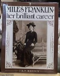 image of Miles Franklin; Her Brilliant Career