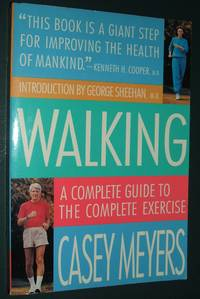 image of Walking: a Complete Guide to the Complete Exercise