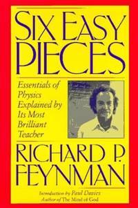 Six Easy Pieces (Helix Book) by Feynman, Richard P