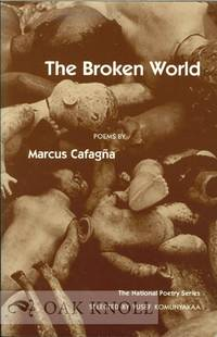 BROKEN WORLD, POEMS.|THE by  Marcus Cafagna - 1996 - from Oak Knoll Books/Oak Knoll Press (SKU: 112504)