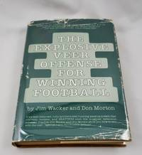 The Explosive Veer Offense for Winning Football