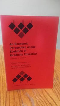 An Economic Perspective on the Evolution of Graduate Education (Technical Report No. 1)