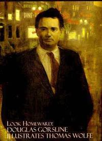 Look Homeward:  Douglas Gorsline Illustrates Thomas Wolfe